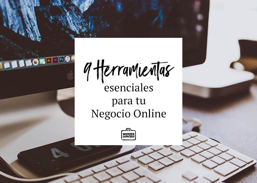 9 Herramientas esenciales para tu Negocio Online