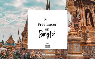 Ser Freelancer en Bangkok
