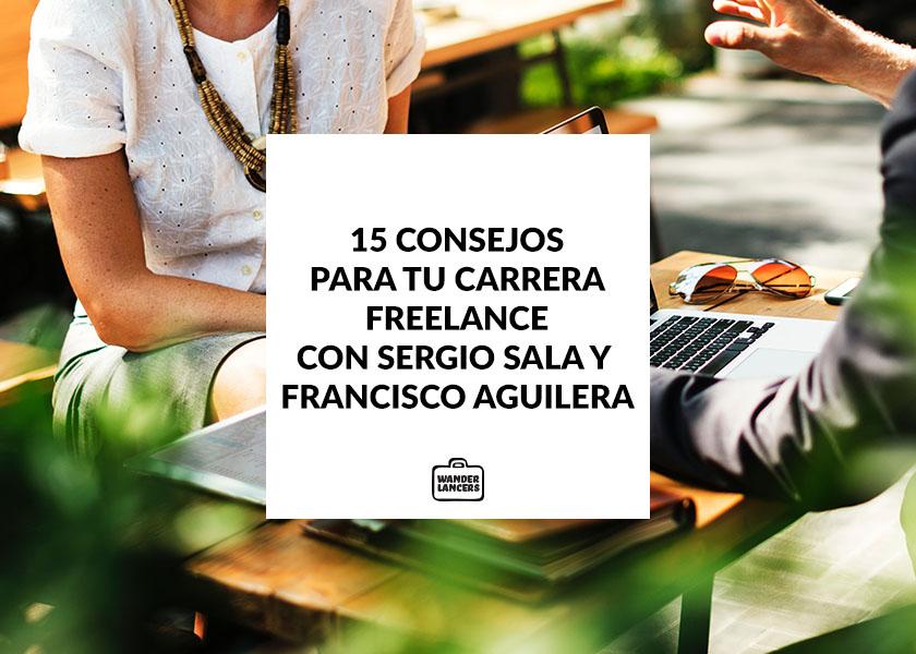15 Consejos para Freelancers con Sergio Sala y Francisco Aguilera