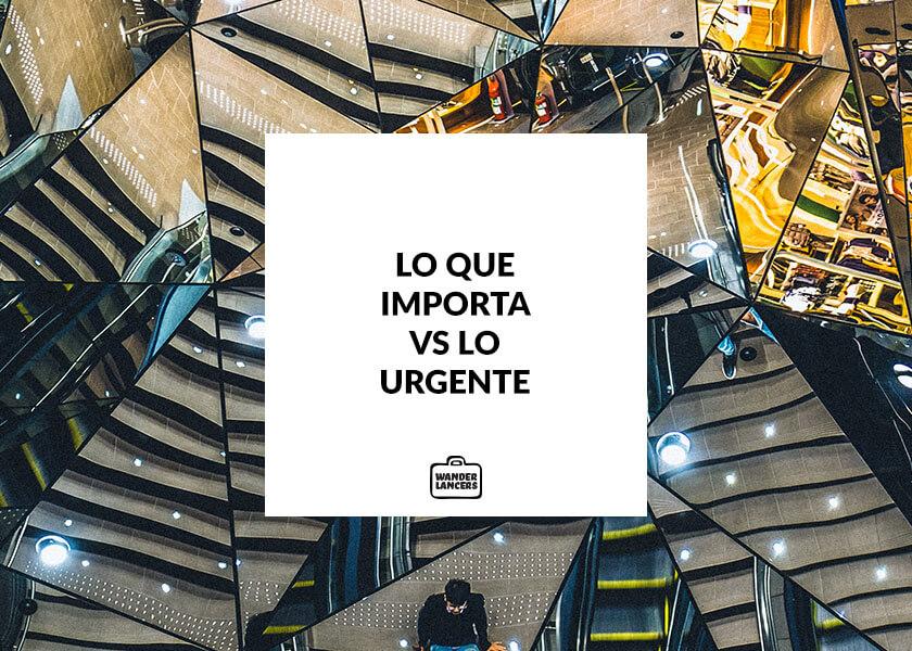 Lo que importa vs lo urgente