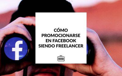 Como promocionarse en Facebook siendo Freelancer