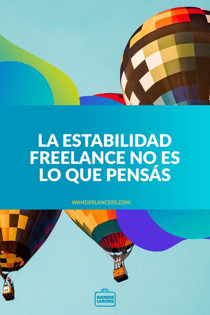 La estabilidad Freelance no es lo que pensás