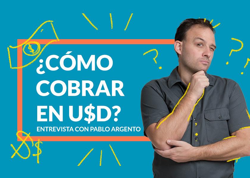 Cómo cobrar dolares en argentina