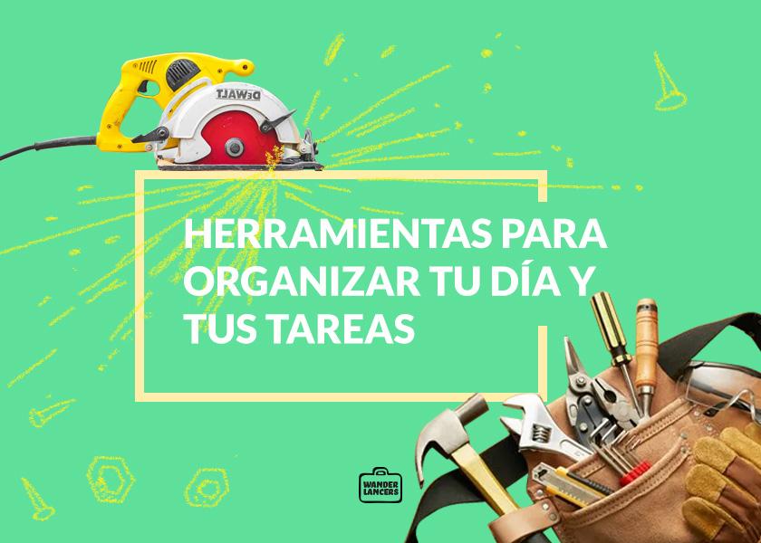Herramientas para organizar tu día y tus tareas