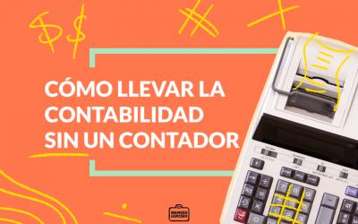 Cómo llevar la contabilidad sin un contador
