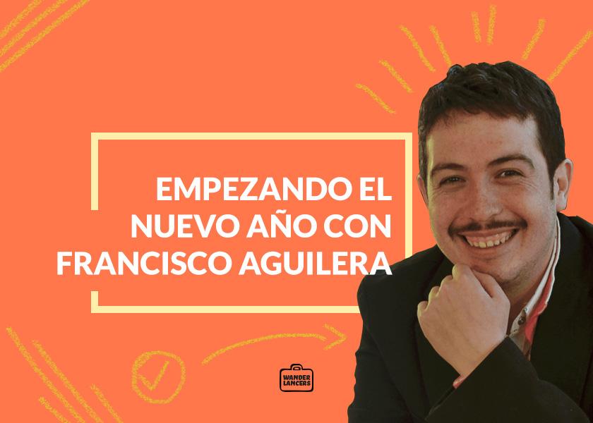 Empezando el nuevo año con Francisco Aguilera
